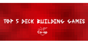 top 5 deck building games