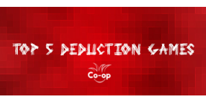 top 5 deduction games