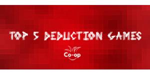 top 5 deduction games