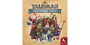 Talisman Legendary Tales preview