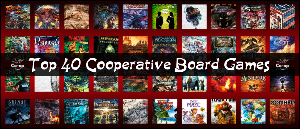 Top 40 Cooperative Board Games (2019 Edition) | Co-op Board
