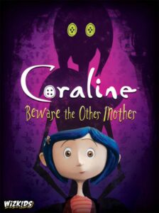 Coraline Beware the Other Mother - PAX