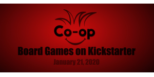 board games on kickstarter 01-21-20