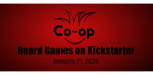 board games on kickstarter 01-21-20