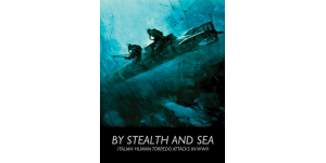 By Stealth and Sea - cover