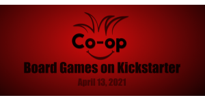 board games on kickstarter - 0413